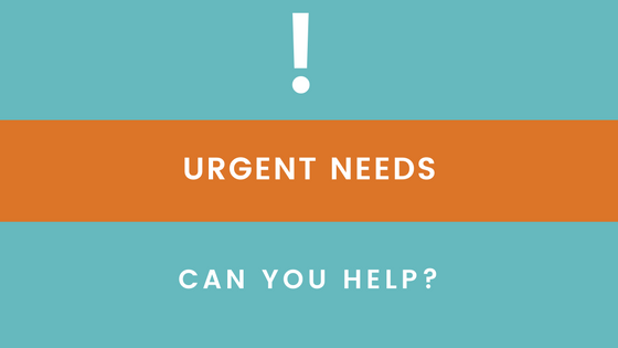 Urgent Needs with Exclamation Point - Can You Help?
